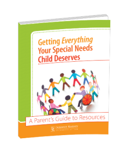 Free Download: Getting Everything Your Special Needs Child Deserves