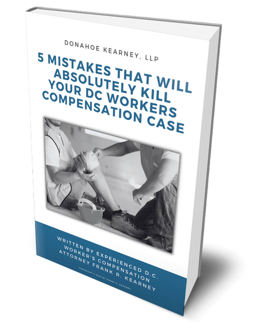5 Mistakes That Will Absolutely Kill Your DC Workers Comp Case