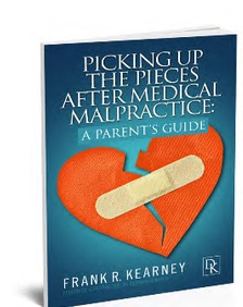 Find the Answers to Your Questions in our Parent's Guide to Medical Malpractice.